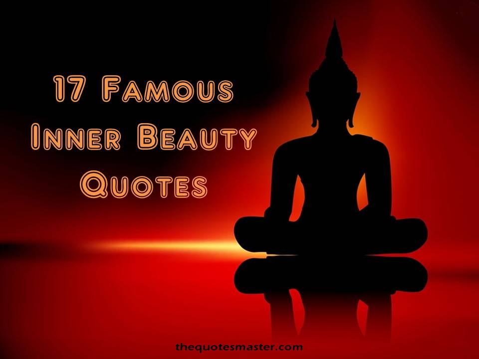 Inner Beauty Quotes 17 Famous Inner Beauty Quotes