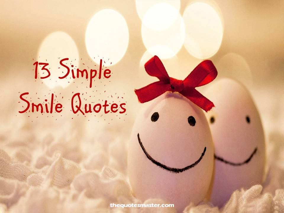 Quotes About Smiles Cool 13 Simple Smile Quotes