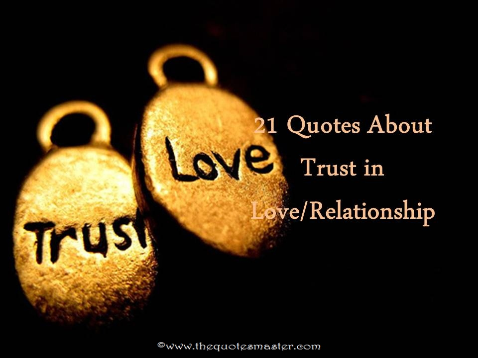 Love And Trust Quotes Fascinating 21 Quotes About Trust In Love And Relationship