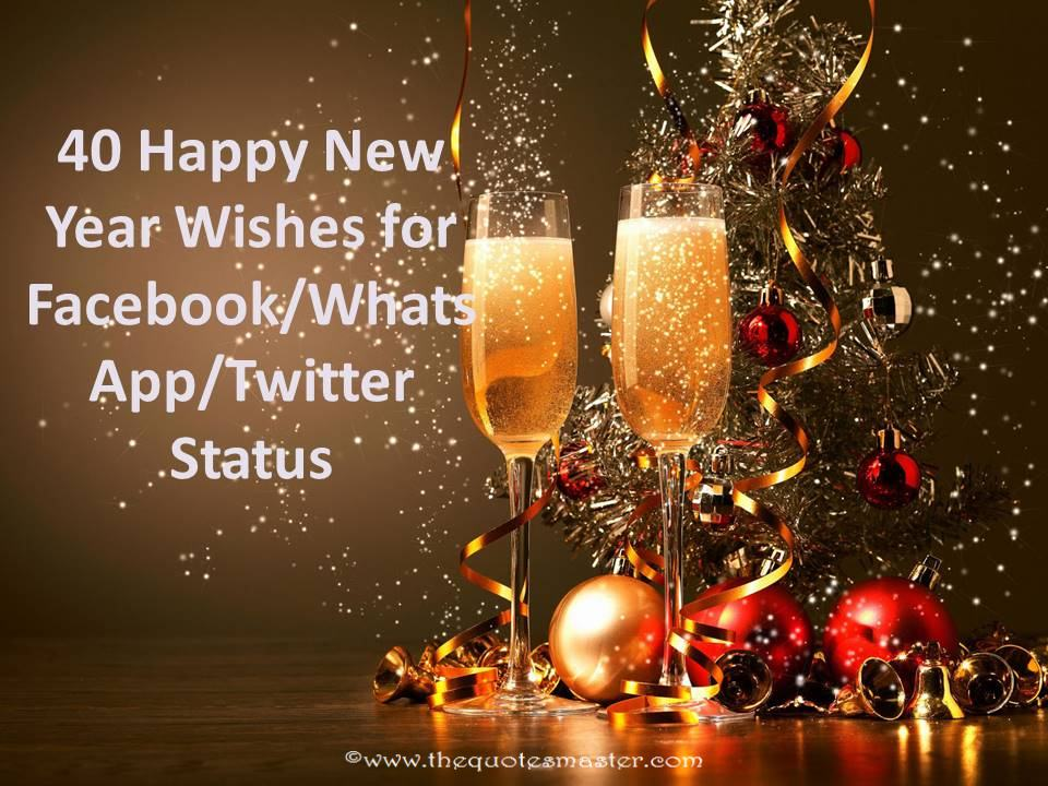 40 Happy New Year Wishes For Facebook/WhatsApp/Twitter Status