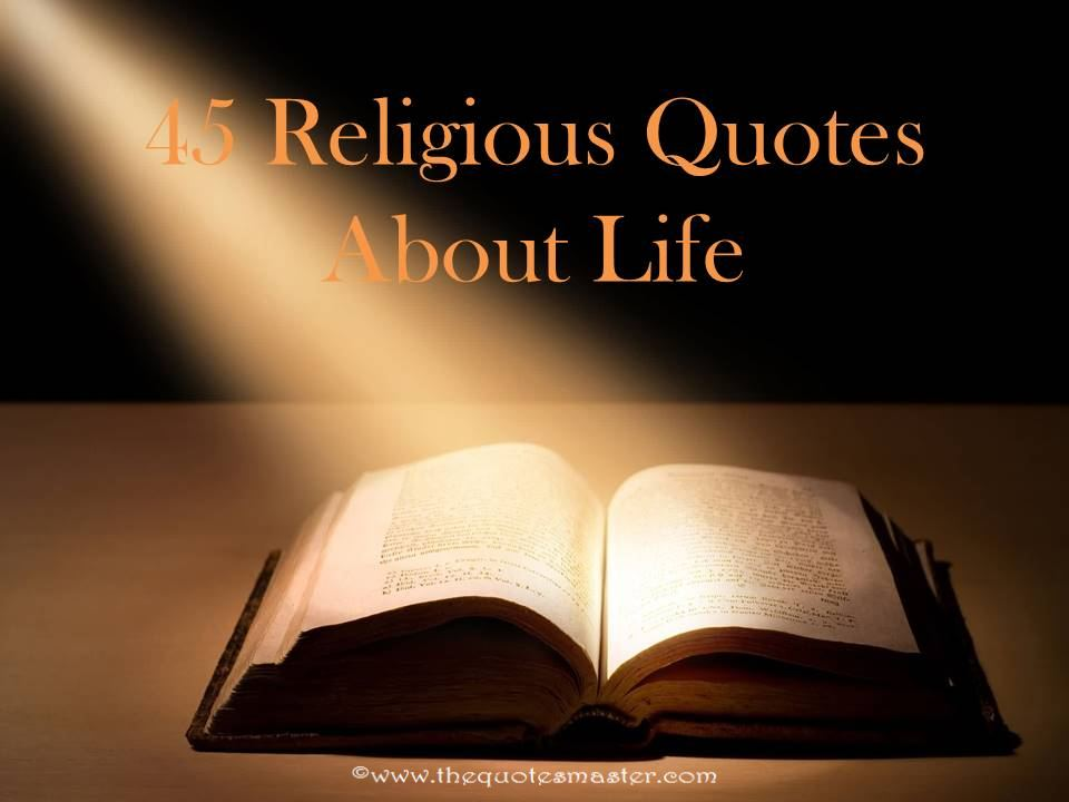 Religious Quotes On Life Inspiration 45 Religious Quotes About Life