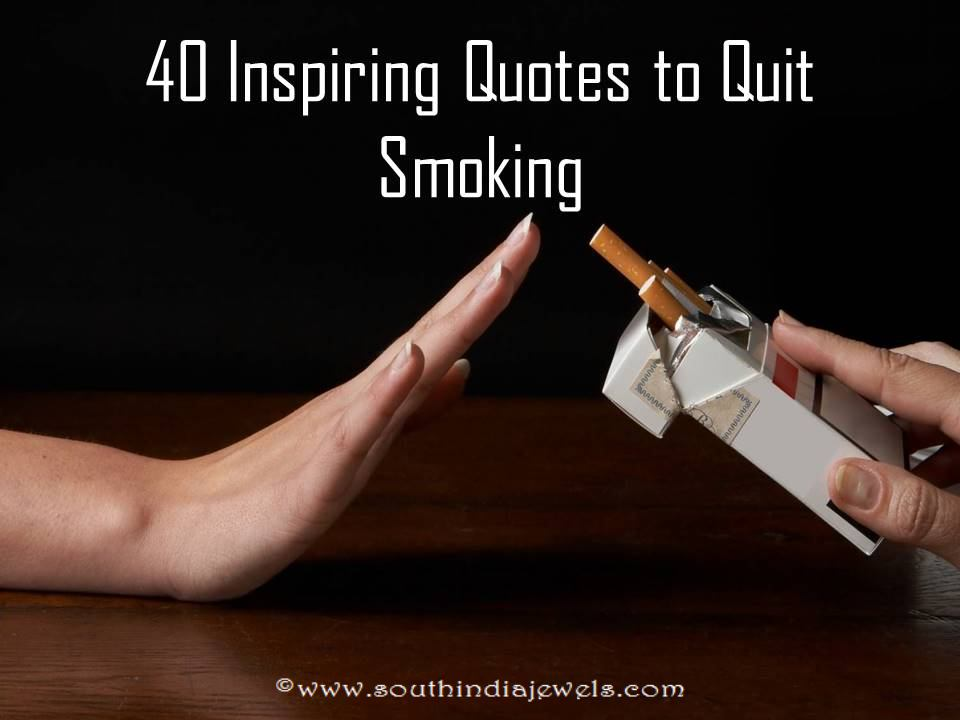 40 Inspiring Quotes to Quit Smoking