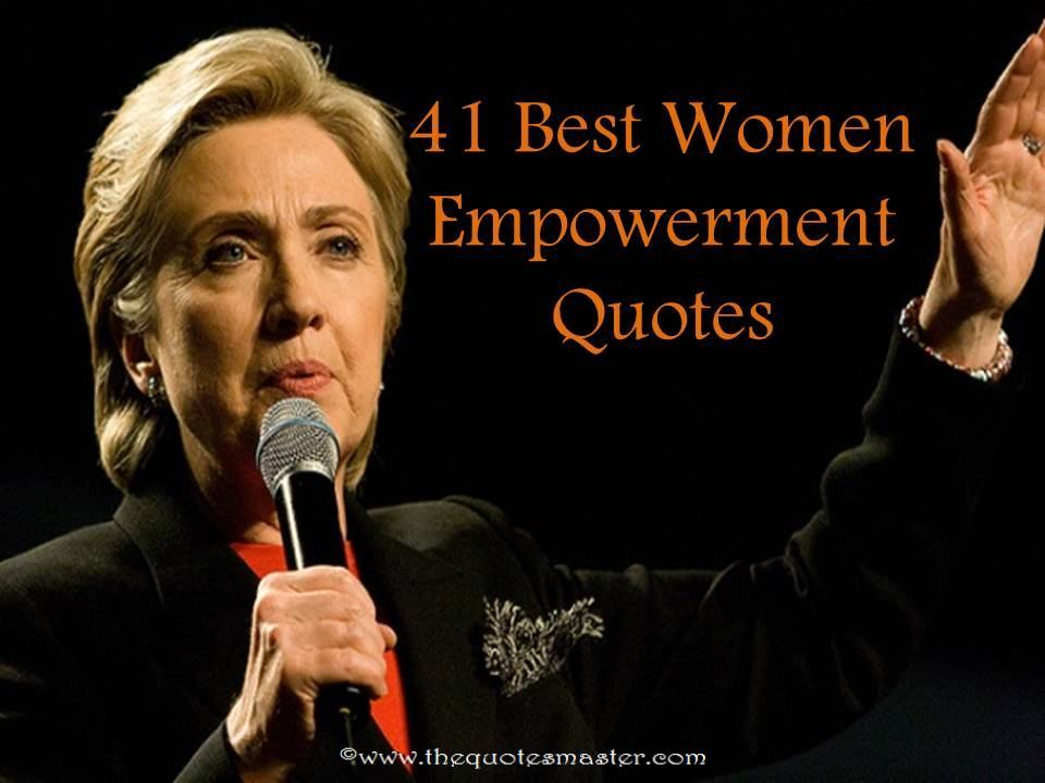 41 Best Women Empowerment Quotes