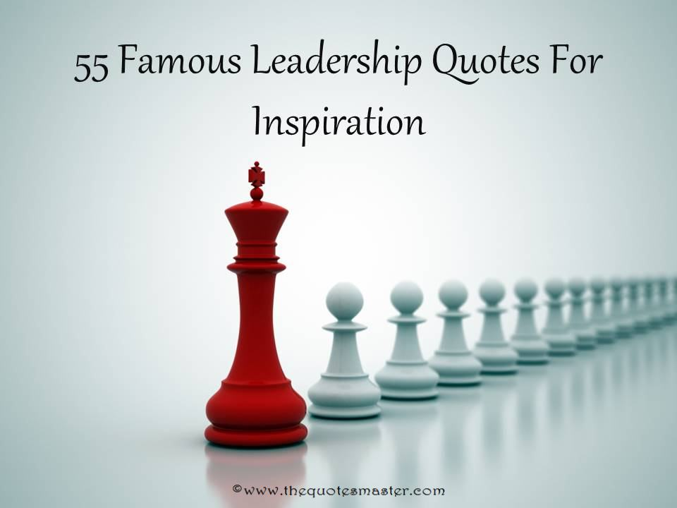Famous Leadership Quotes Unique 55 Famous Leadership Quotes For Inspiration