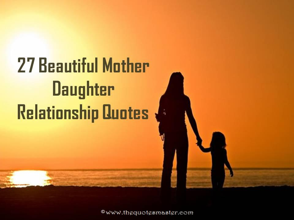 27 beautiful mother daughter relationship quotes