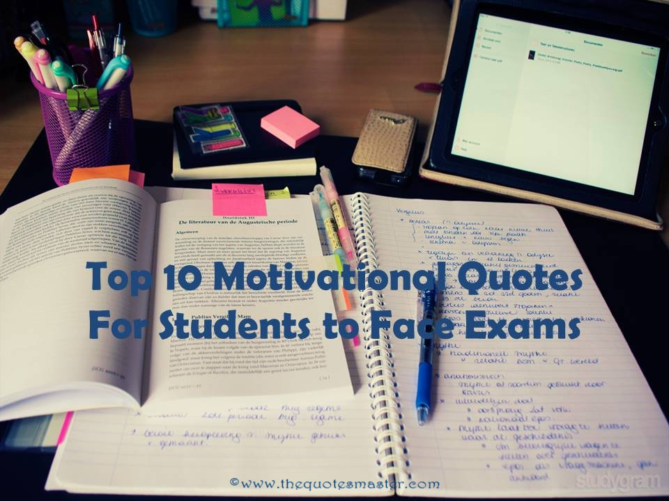 Top 10 Motivational Quotes For Students To Face Exams