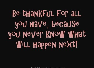Be Thankful for Life quotes with image