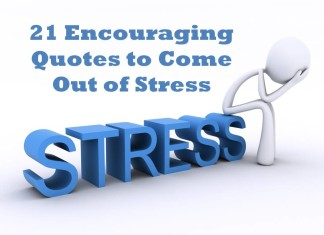 Encouraging quotes to come out of stress