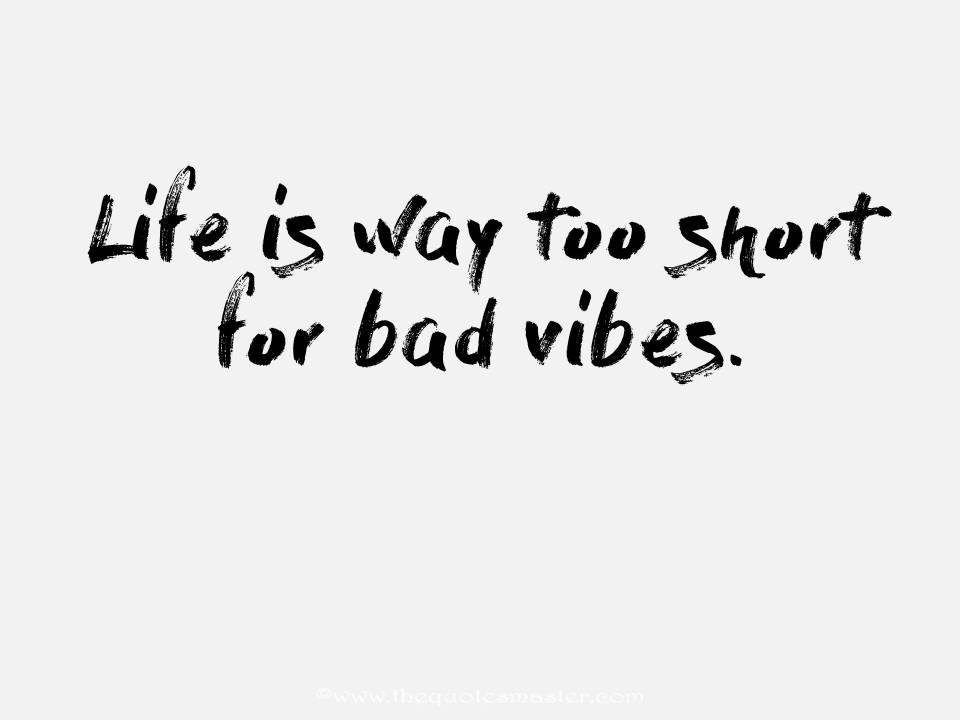 Life is too short quote with image