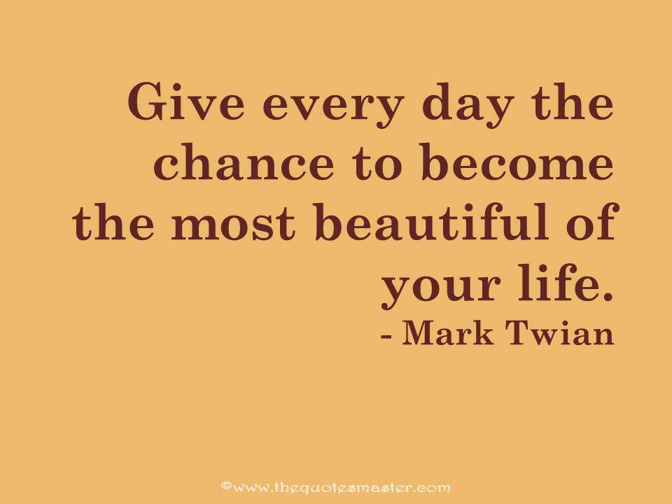 Mark Twain Quotes About Life | Mark Twain Quote About Life