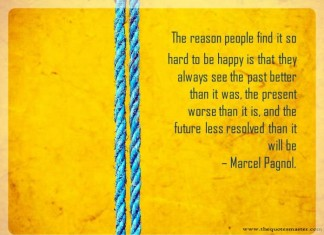 The reason for not being happy quote