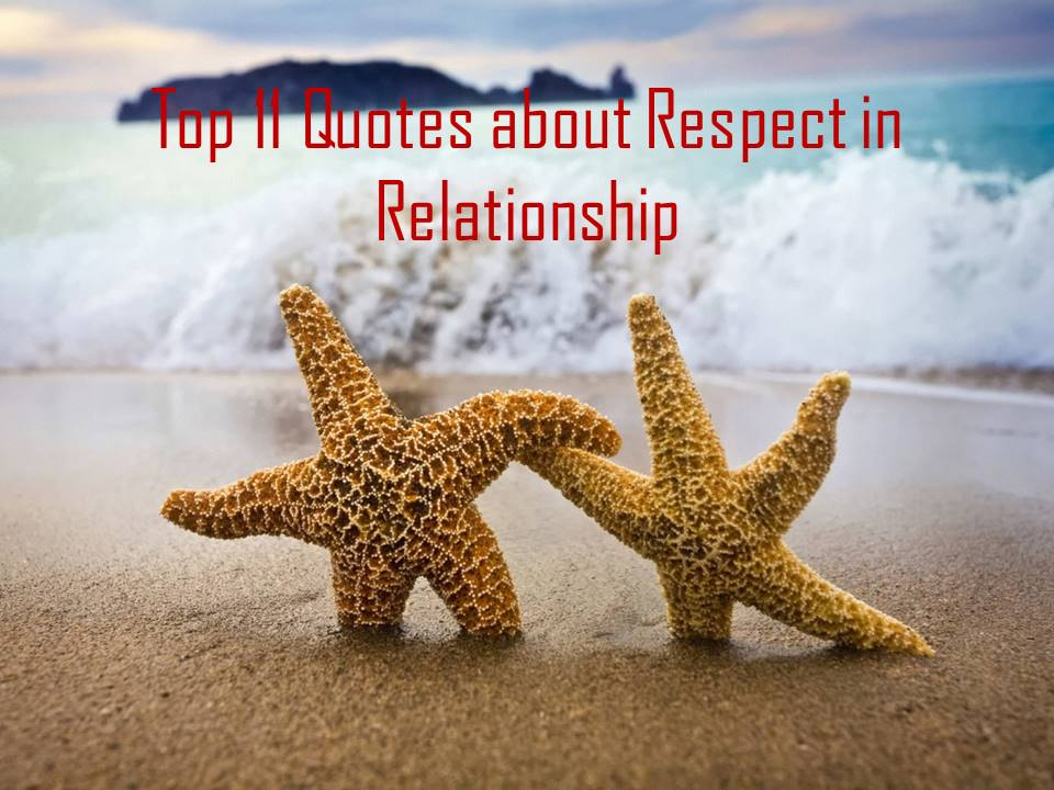 Top 11 quotes about respect in relationships