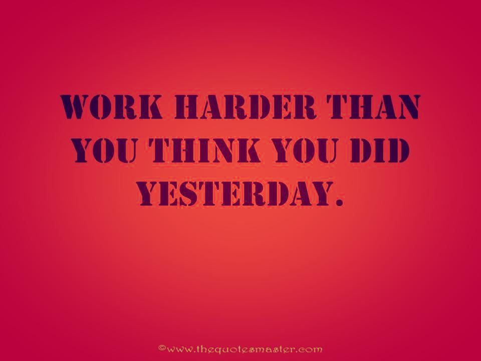 work harder motivatonal picture quote