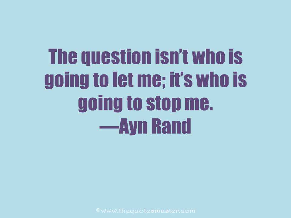 Inspirational Quote from Ayn Rand