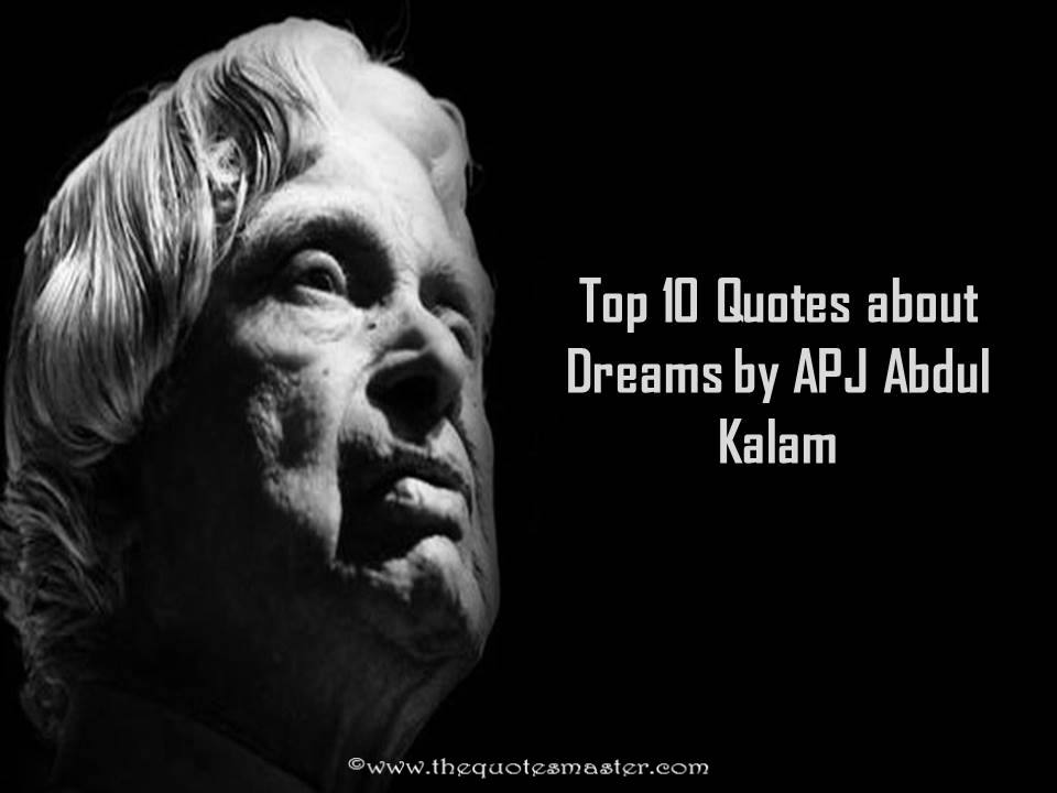 top 10 quotes about dreams by apj abdul kalam