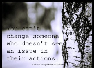 We cant change someone quotes