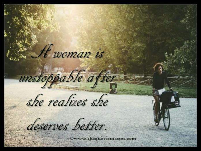 Women deserves better quotes