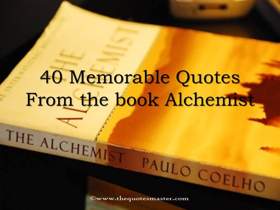 40 Memorable quotes from the book Alchemist