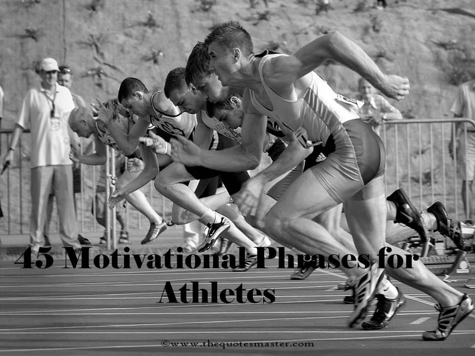 Motivational phrases for Athletes