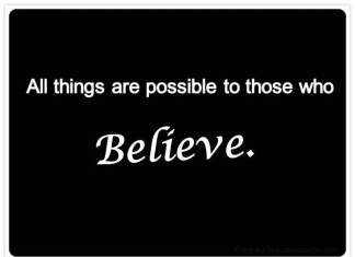 All things are possible picture quotes