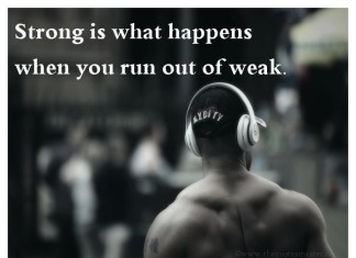 Being Strong Picture Quotes