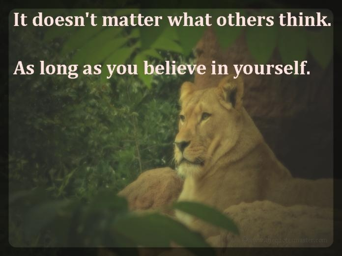 Doesn't matter what others think picture quotes
