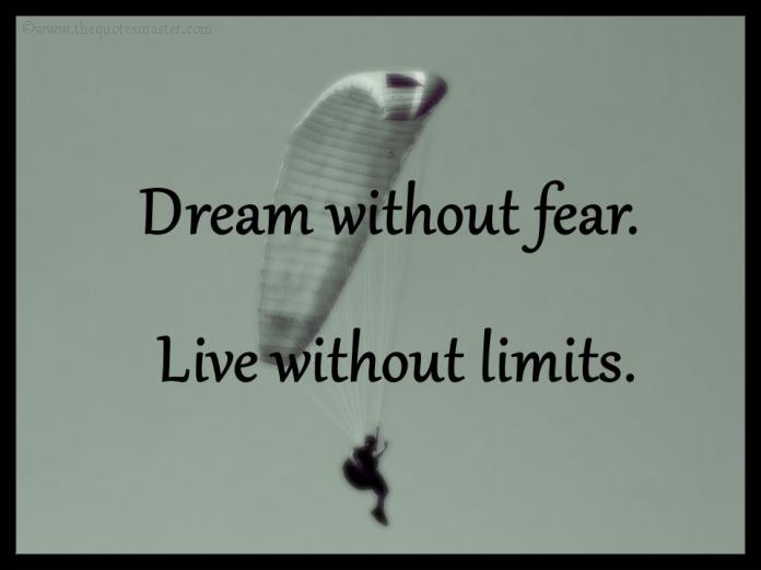Dream and fear picture quotes