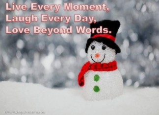 Live every moment picture quotes