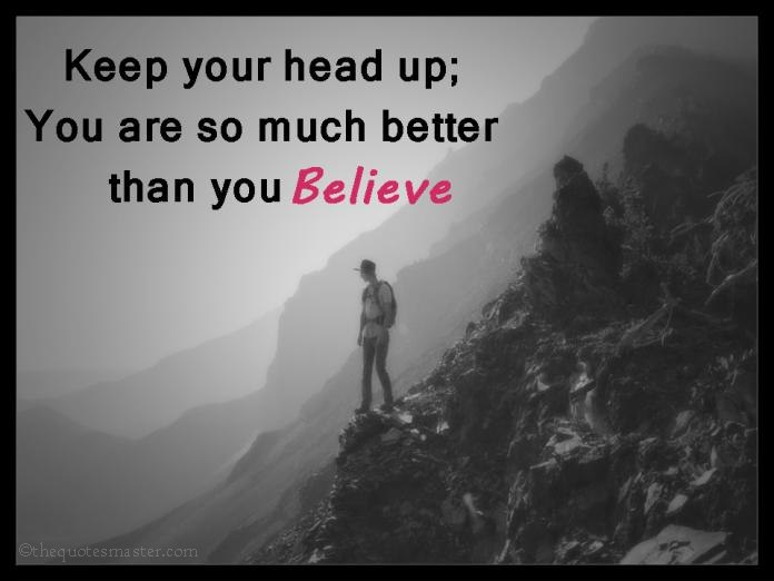 Picture quotes about keep you head up