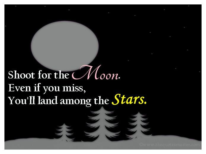 Shoot for the moon picture quotes