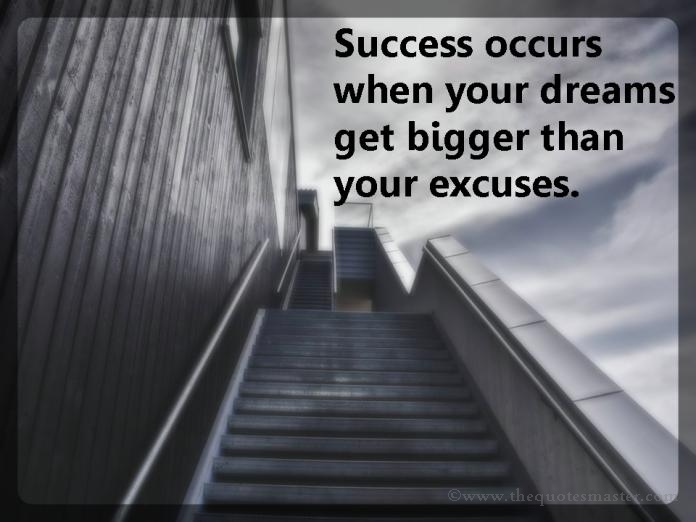 Sucess Dream Excuses Picture quotes