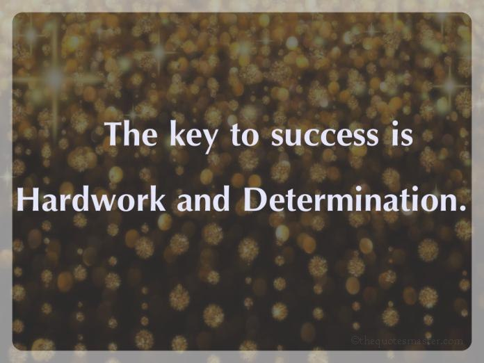 Success Hardwork Determination Impressive Quotes About Success And Hard Work