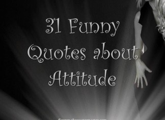 31 funny quotes about attitude