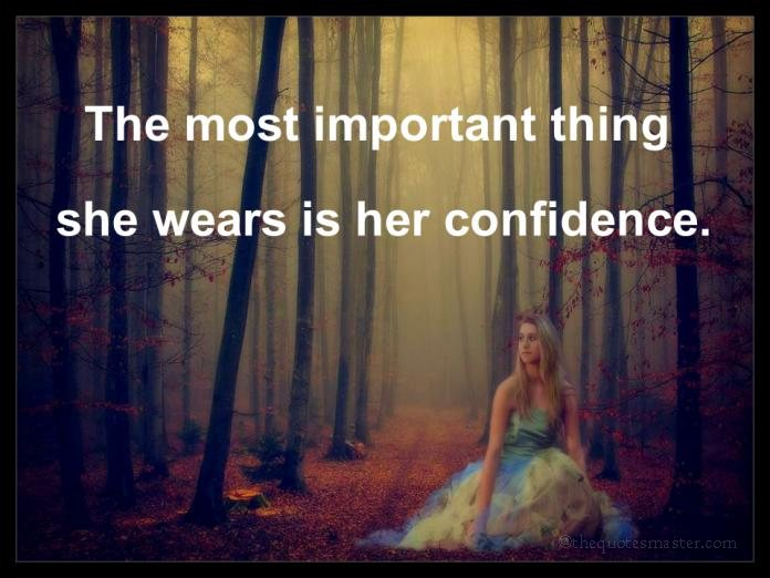 Confidence for Women Quotes