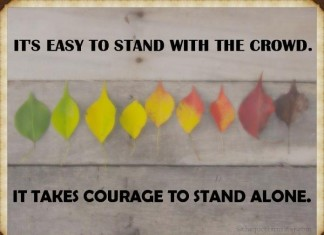 Courage to stand alone picture quotes