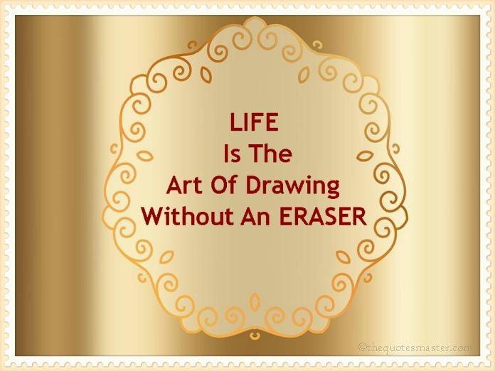 Life is an art quotes