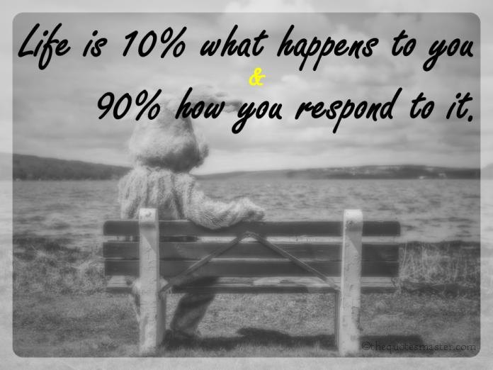 Life is 10% what happen picture quotes