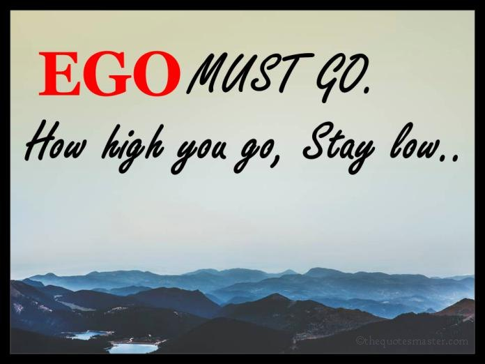 Picture Quotes about EGO
