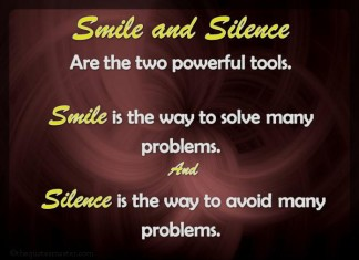 Smile and Silence Picture Quotes