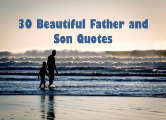 30 Beautiful Father and Son Quotes Sayings