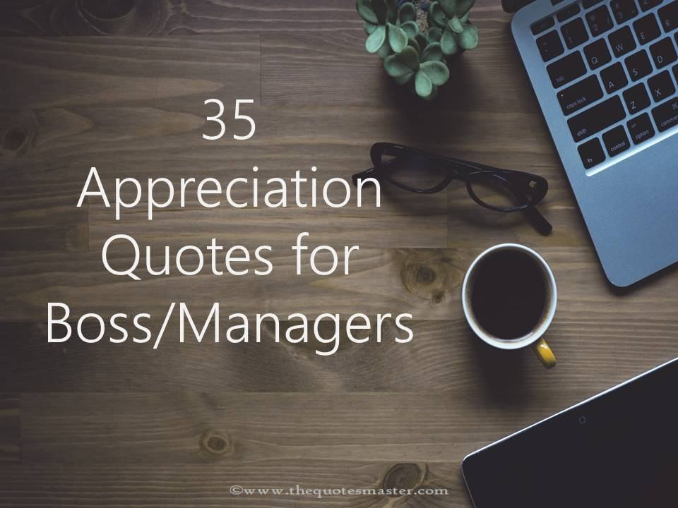 35 Appreciation Quotes for Boss/Managers