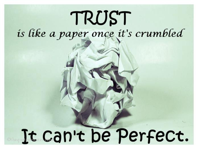 Trust is like a paper