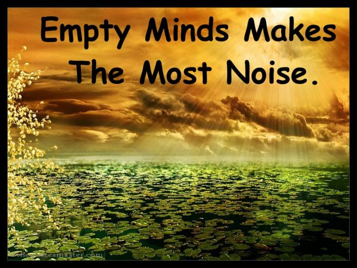 Empty Mind Makes Most Noise