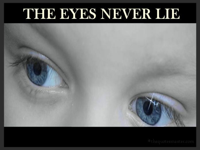 Eye Never Lie Quotes