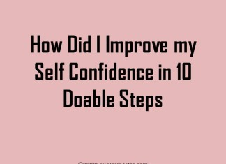 How did i improve my self confidence in 10 doable steps