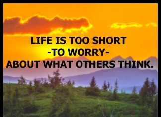 Life is too short to worry about quotes