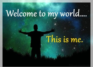 Welcome to my world Quotes