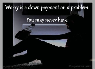 Worry about life quotes