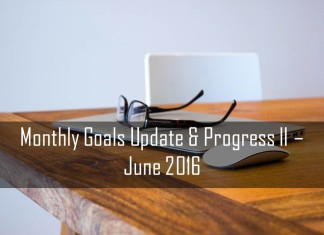 Monthly Goals Update & Progress II June 2016