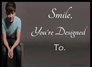 Smile you are designed to quotes